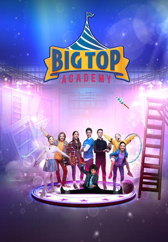 Poster for Big Top Academy